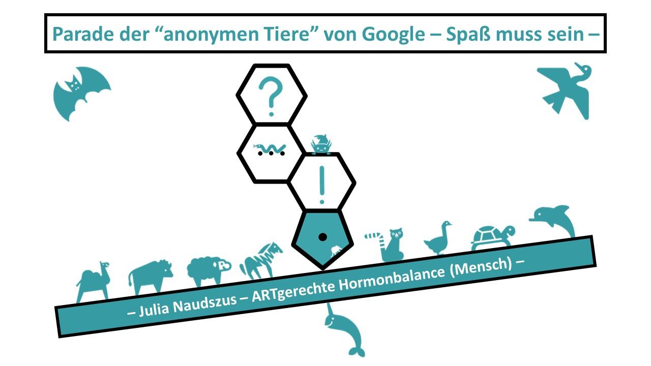 Parade der anonymen Tiere von Google - Spaß muss sein -